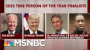 Time Announces Its Finalists For 2020 Person Of The Year | Morning Joe | MSNBC 3