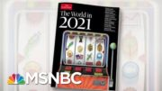 The Economist Looks Ahead To The World In 2021 | Morning Joe | MSNBC 4