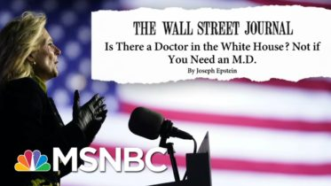 The Doctor Is In. Backlash Ensues Over WSJ Op-ed About Dr. Jill Biden | MSNBC 6