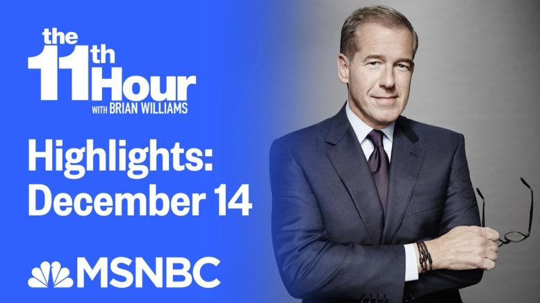 Watch The 11th Hour With Brian Williams Highlights: December 14 | MSNBC 1