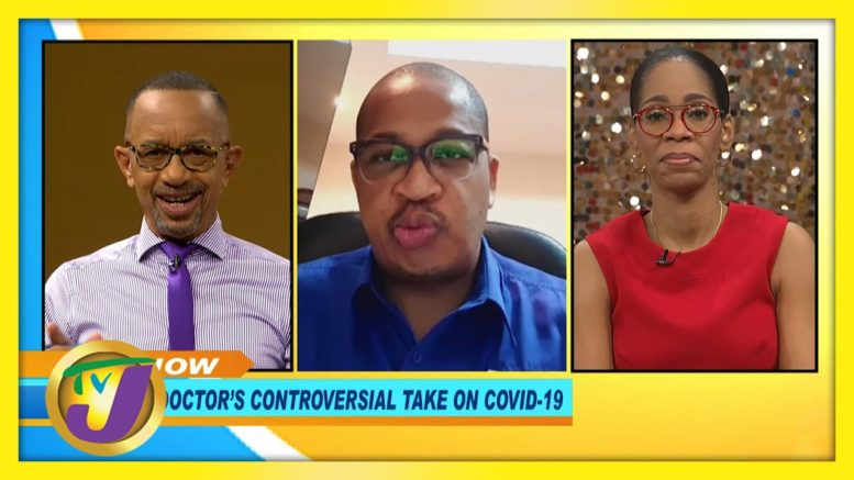 A Doctor's Controversial Take on Covid-19: Smile Jamaica - December 14 2020 1