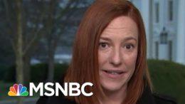 'We Want To Bring Transparency Back,' Says WH Press Secretary | Morning Joe | MSNBC 9