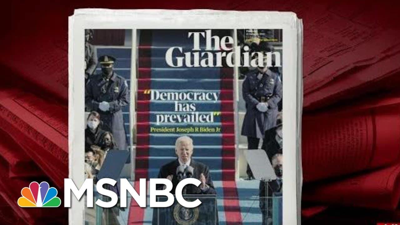 The World Reacts To Joe Biden's Inauguration | Morning Joe | MSNBC 6