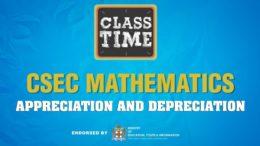 Appreciation and Depreciation - CSEC Mathematics  - January 22 2021 8