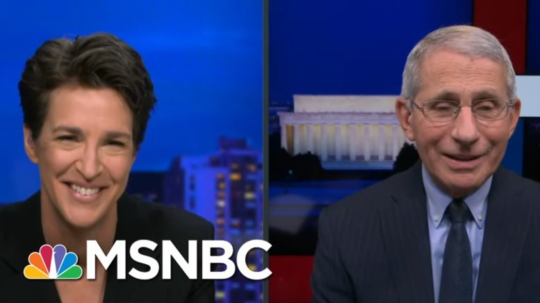 Fauci: 'I've Been Wanting To Come On Your Show For Months And Months' | Rachel Maddow | MSNBC 1