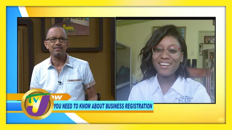 Business Registration - What you Need to Know: TVJ Smile Jamaica - January 22 2021 1