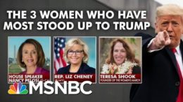 Three Women Who Have Most Stood Up To Trump | Morning Joe | MSNBC 9