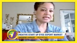 Creative Start Up Eyes Export Market: TVJ Business Day - January 24 2021 2