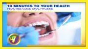 Practice Good Oral Hygiene with Dr. Sharon Robinson - December 31 2020 2