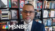 Eddie Glaude Calls Out Republicans: 'They Don't Believe In Who Are As A Country' | Deadline | MSNBC 4
