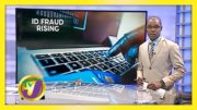 Identity Theft on the Rise in Jamaica as NIDS Bill Debate in Parliament - January 5 2021 4