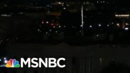White House Sits In Darkness After Deadly Pro-Trump Riot | The 11th Hour | MSNBC 7