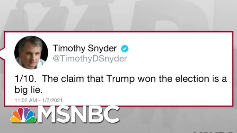 Trump's 'Big Lie' Keeps Supporters In Thrall But Truth Is The Cure: Snyder | Rachel Maddow | MSNBC 1