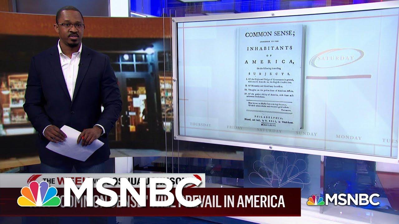 "Why ""Common Sense"" Will Prevail in America | MSNBC 1"