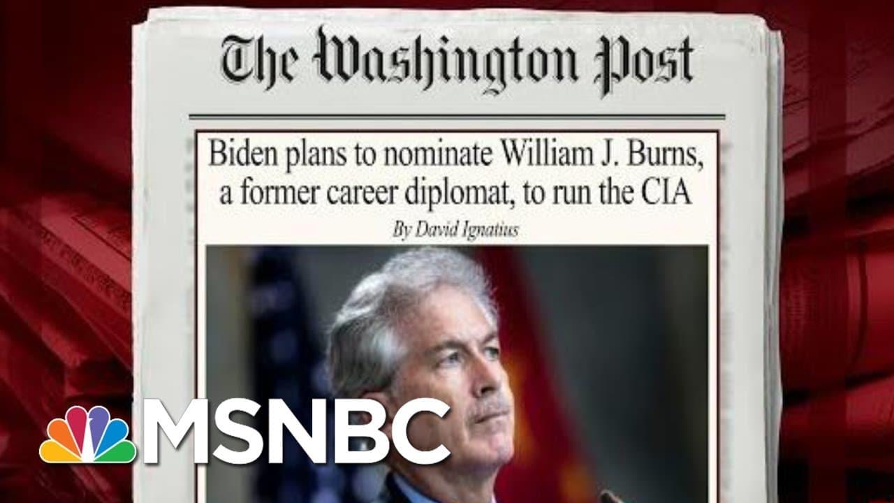 Biden Picks Veteran Diplomat William Burns As CIA Director | Morning Joe | MSNBC 9