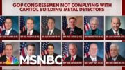Some GOP House Members Won't Comply With Metal Detectors | Morning Joe | MSNBC 3
