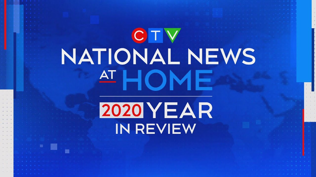 COVID-19 pandemic means a 2020 Year in Review unlike any other | CTV News special presentation 1
