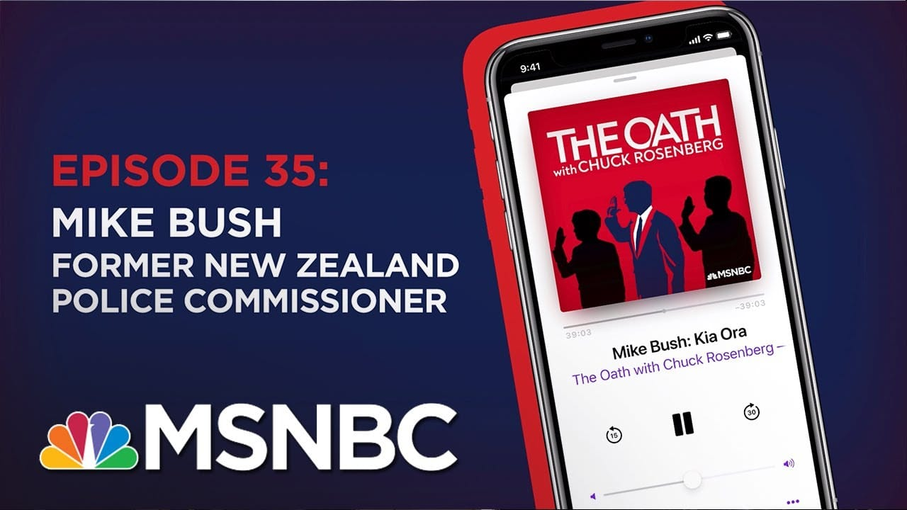 Chuck Rosenberg Podcast With Mike Bush | The Oath - Ep 35 | MSNBC 1
