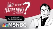 Chris Hayes Podcast Ta-Nehisi Coates   Why Is This Happening? - Ep 144   MSNBC 2
