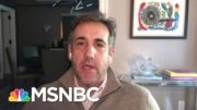 """Michael Cohen: N.Y. PROSECUTORS WILL BE THE """"FIRST ON LINE"""" TO BRING """"TRUMP AND FAMILY TO JUSTICE"""" 4"""
