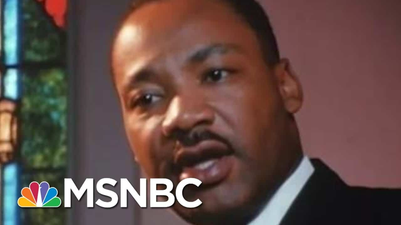 Honoring MLK And Finding Hope In The Current Moment | Morning Joe | MSNBC 4