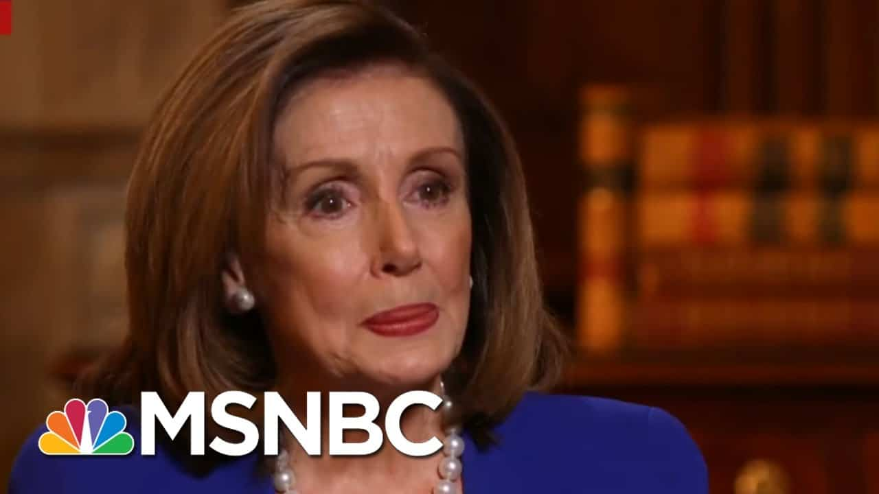 Pelosi Claims Donald Trump Was 'Unworthy To Be President' | MSNBC 1