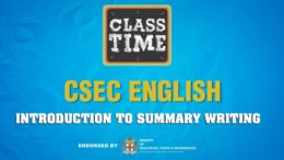 Introduction to Summary Writing - CSEC English  - January 28 2021 1