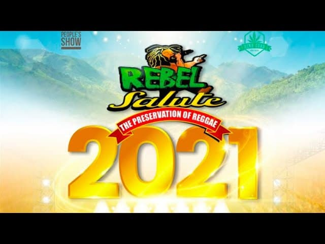 Rebel Salute 2021   The Preservation of Reggae 1