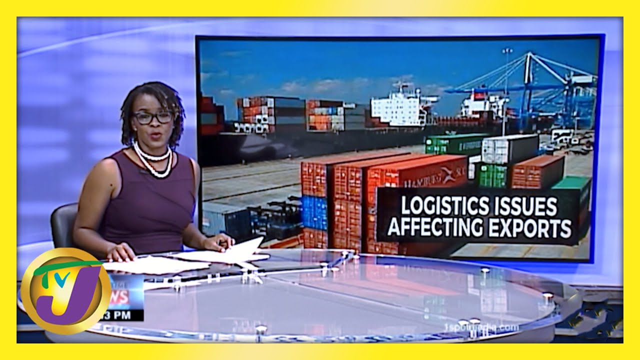 Logistics Issues Affecting Exports: TVJ Business Day - February 15 2021 1