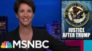 Trump Leaves Record Of Corruption In Justice Department's Top Offices | Rachel Maddow | MSNBC 3