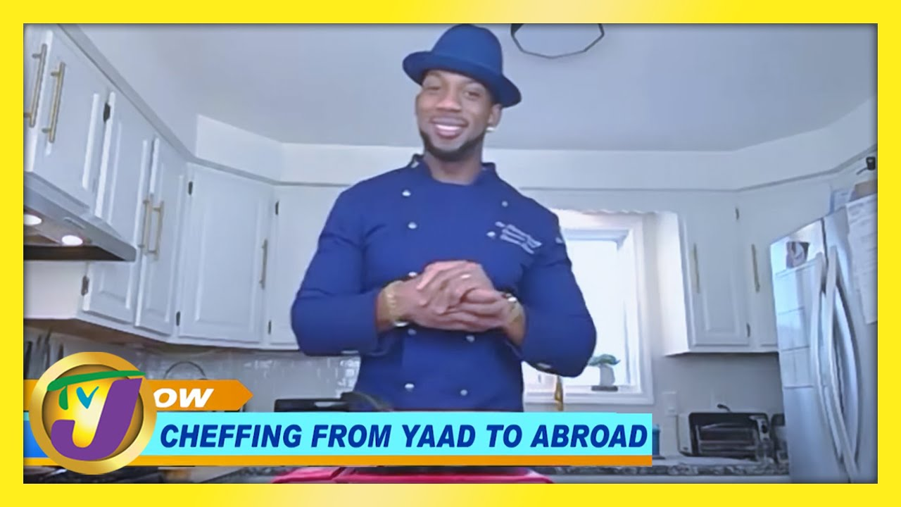 Chef Darian - Cheffing From Jamaica to Abroad: TVJ Smile Jamaica - February 16 2021 1