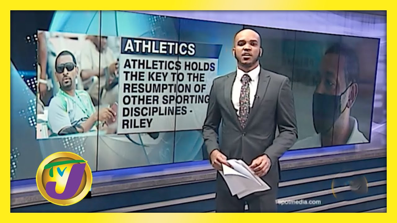 Athletics Holds Key to Resumption of All Sports in Jamaica - Riley - February 18 2021 1