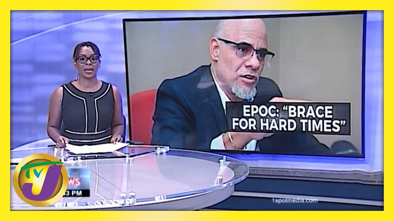 EPOC - Jamaica to Brace for Hard Times: TVJ Business Day - February 19 2021 1