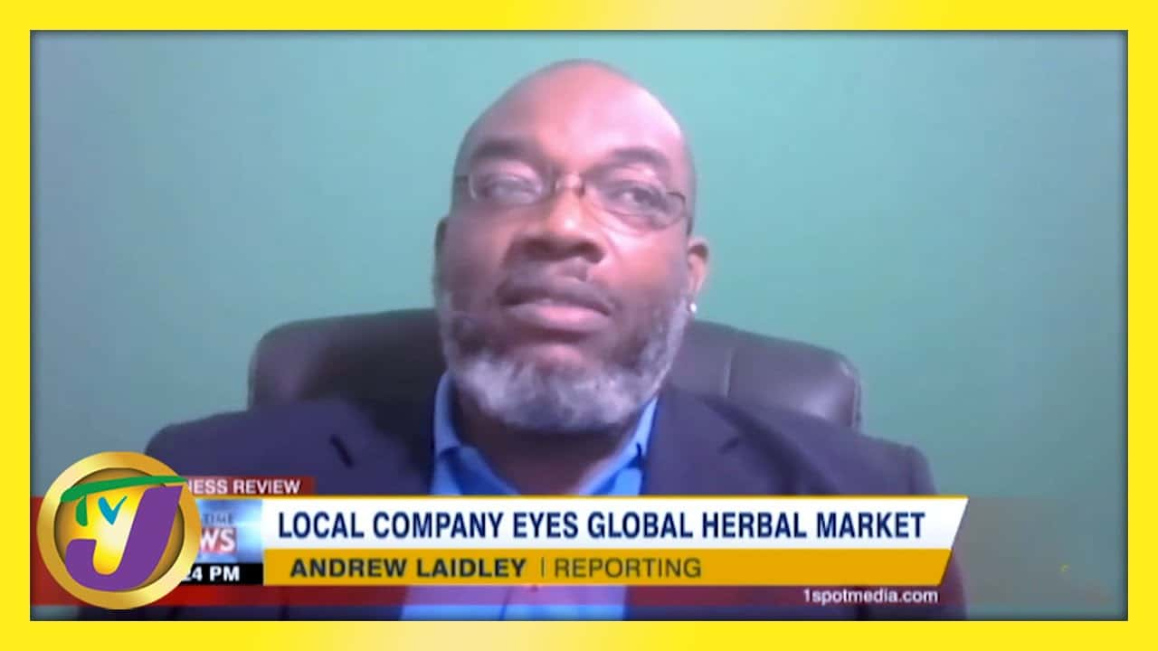 Local Company Eyes Global Herbal Market: TVJ Business Day - February 21 2021 1