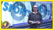 Jamaica Sports News Headlines | TVJ News - February 23 2021 2