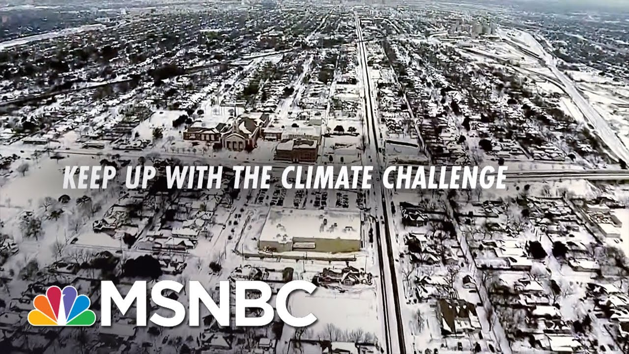 Keep Up With The Climate Challenge.   Chris Hayes   MSNBC 1