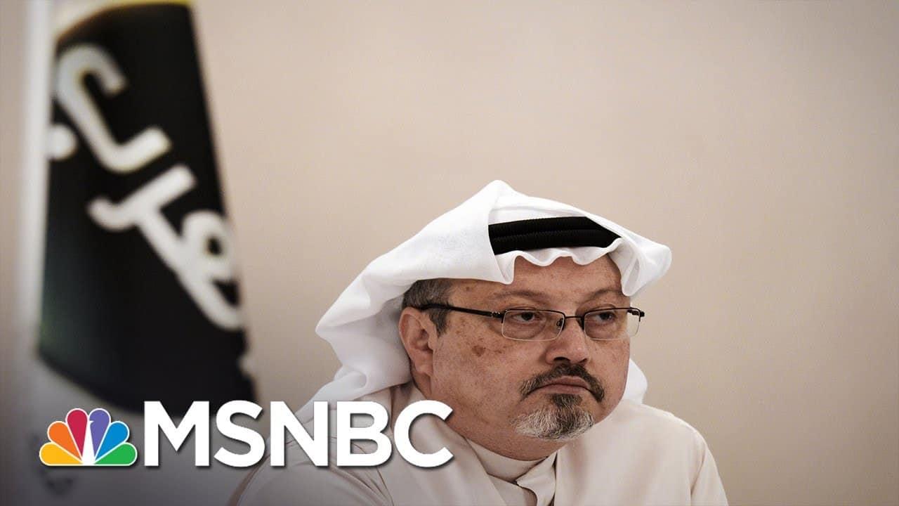 U.S. Relations With Saudi Arabia Put To The Test Following Khashoggi Report | MSNBC 7