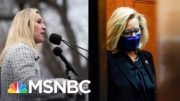 Fractured GOP's Fight Over Reps. Greene And Cheney Boils Over | The 11th Hour | MSNBC 2