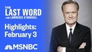 Watch The Last Word With Lawrence O'Donnell Highlights: February 3 | MSNBC 2