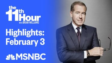 Watch The 11th Hour With Brian Williams Highlights: February 3 | MSNBC 10