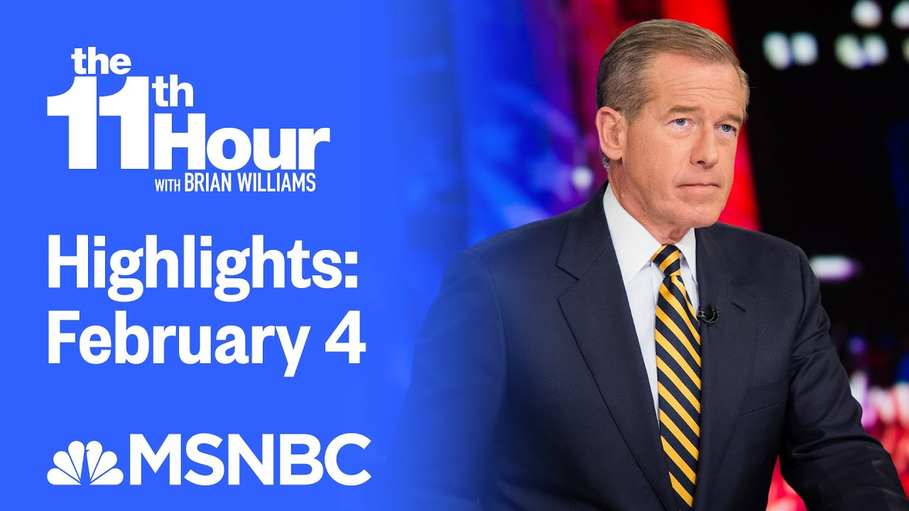 Watch The 11th Hour With Brian Williams Highlights: February 4   MSNBC 1