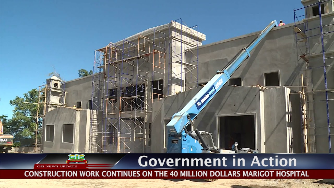GOVERNMENT IN ACTION - New Marigot Hospital 8
