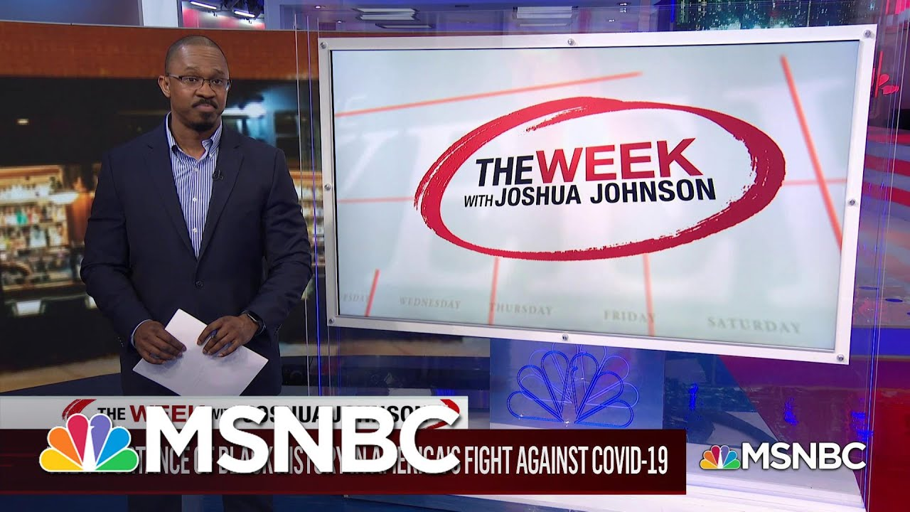 The Importance of Black History in America's Fight Against Covid-19 | MSNBC 1