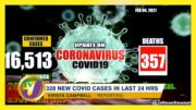 Jamaica Sees Shocking 328 New Covid Cases in 24hrs. - February 6 2021 5