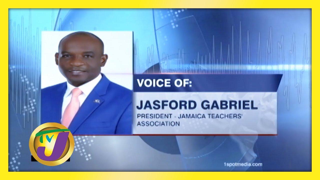 JTA Head Call for Halt to Face to Face Classes in Jamaica - February 7 2021 1
