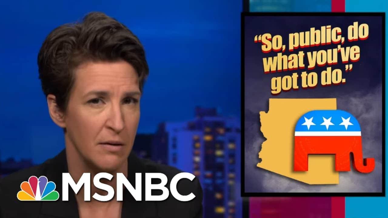 Arizona Republicans Still Waging Trump's War On Democracy   Rachel Maddow   MSNBC 1