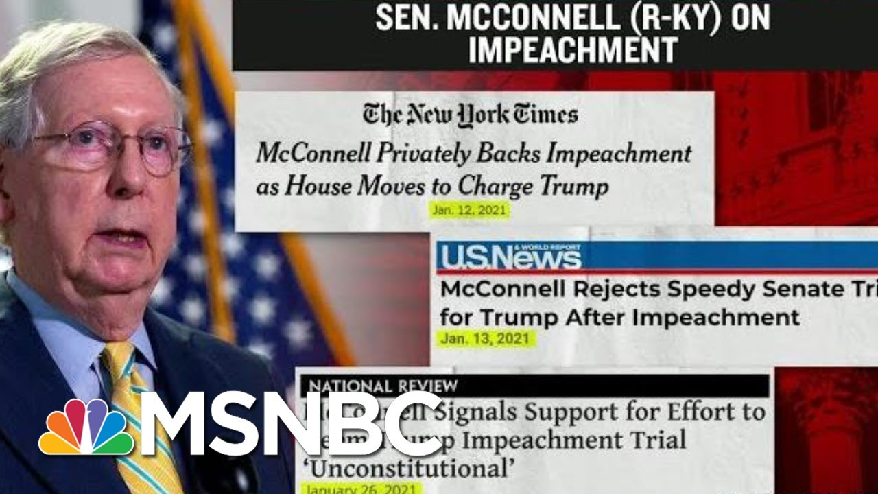 A Look At Senator McConnell's Timeline On Trump's Second Impeachment   MTP Daily   MSNBC 1