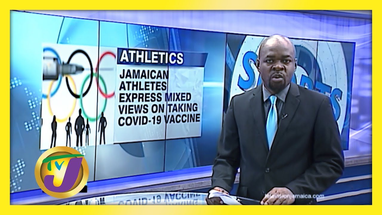 Athletes Express Mixed Views on Covid-19 Vaccine -February 9 2021 1