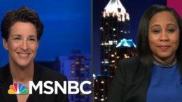 GA Probe Of Trump Likely To Look Beyond Raffensperger Call: Fulton's D.A. Willis | Rachel Maddow 5