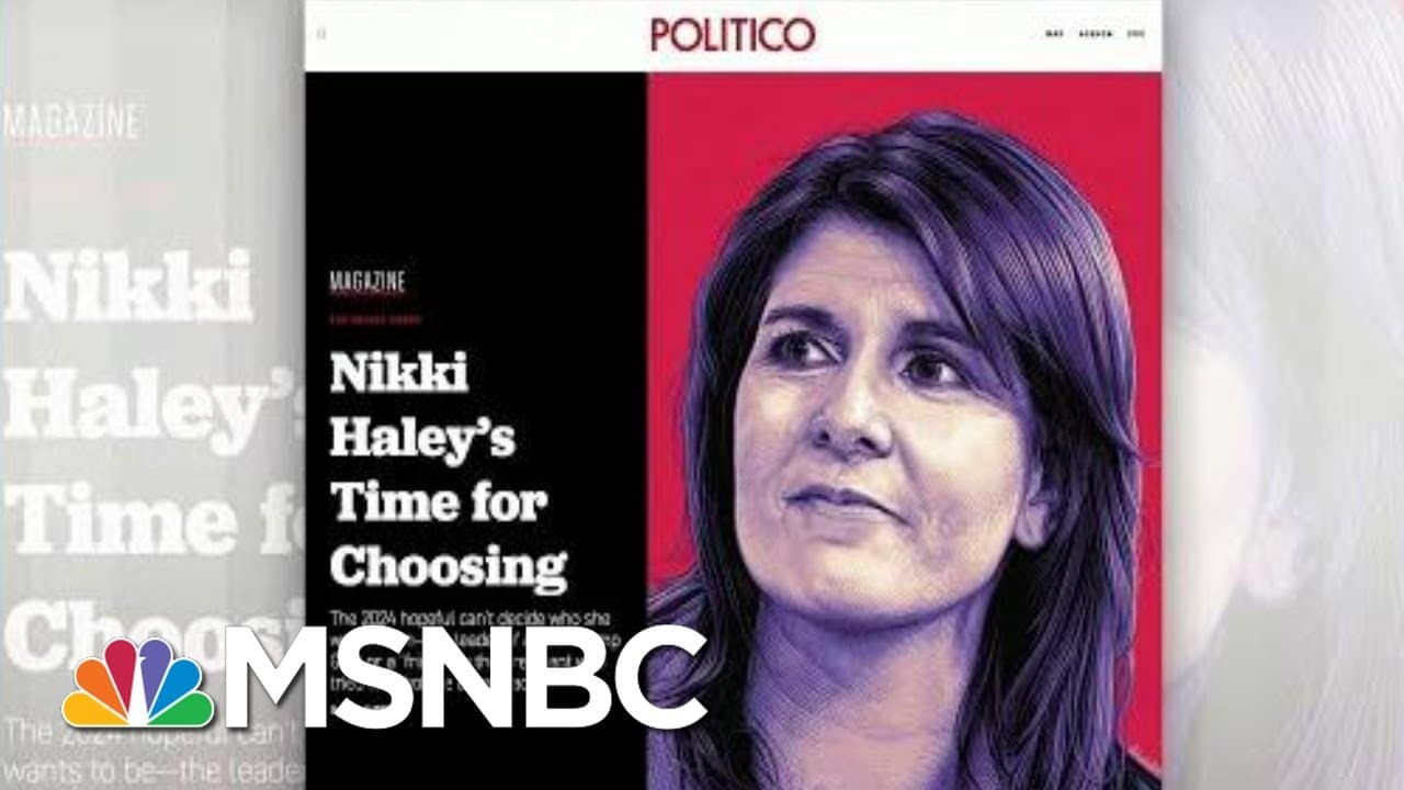 Nikki Haley Says Trump Won't Likely Be In The Picture   Morning Joe   MSNBC 1